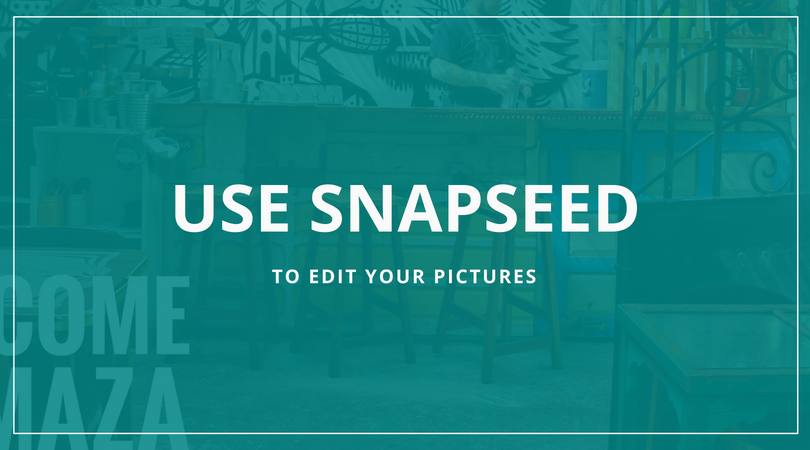 Edit photos with Snapseed - restaurant, hotel, café photography
