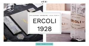 ERCOLI 1928 Restaurant Branding Visual identity marketing
