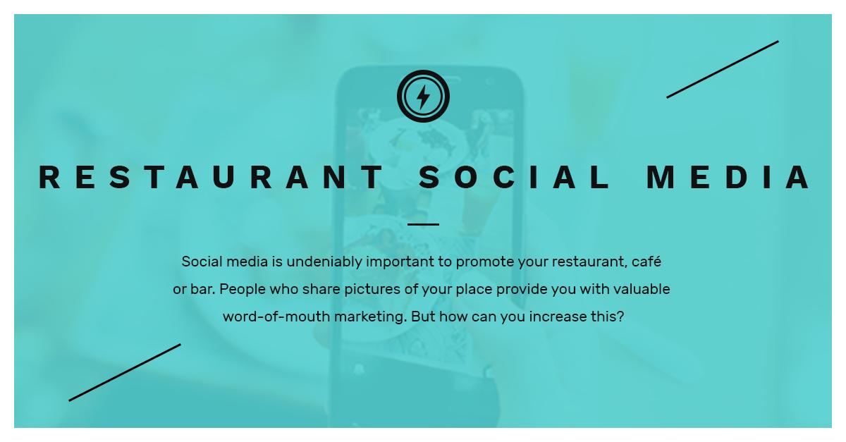 Restaurant Social Media Marketing - Online word-of-mouth advertising
