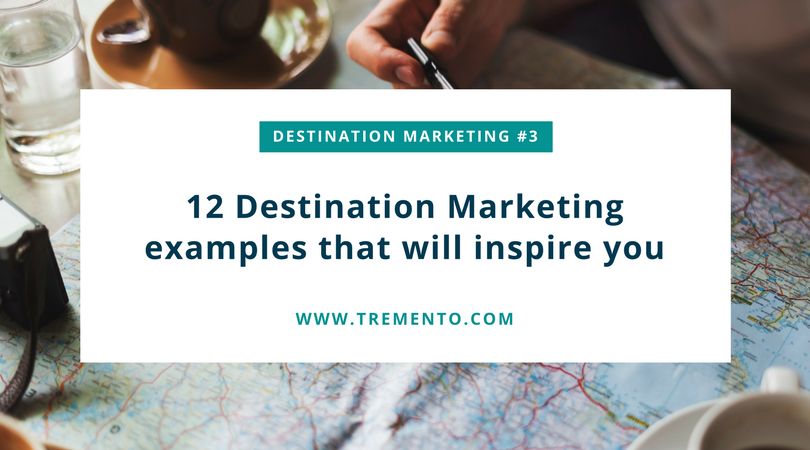 12 destination marketing examples to inspire you. Case studies that will help you brand your place, hotel, hostel or well, any hospitality brand really!