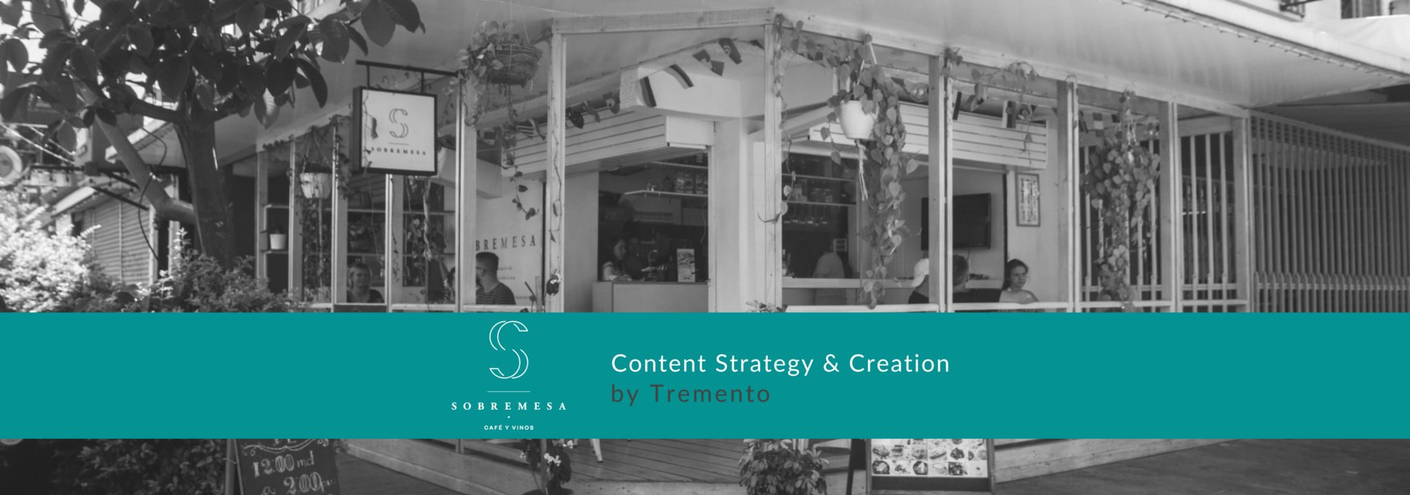 Sobremesa - Tremento Hospitality Content and Strategy Creation