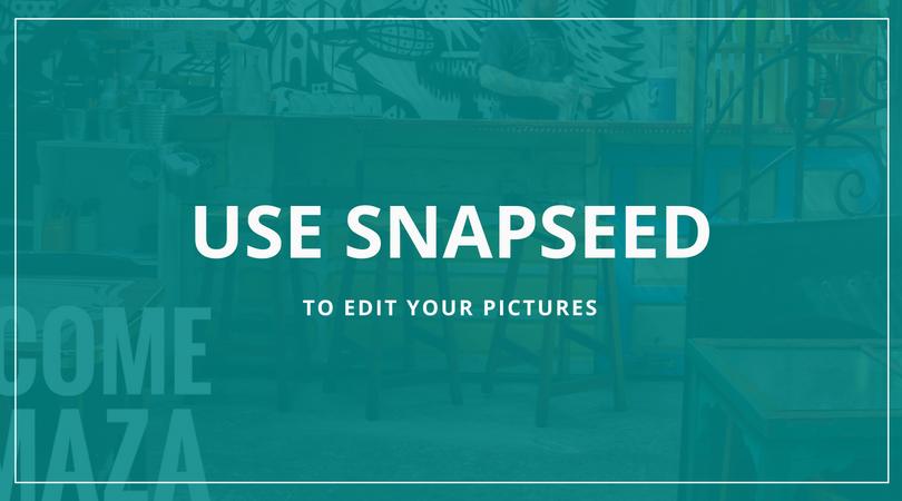 Edit photos with Snapseed - restaurant, hotel, café photography