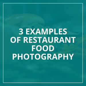 How to photograph restaurant food?
