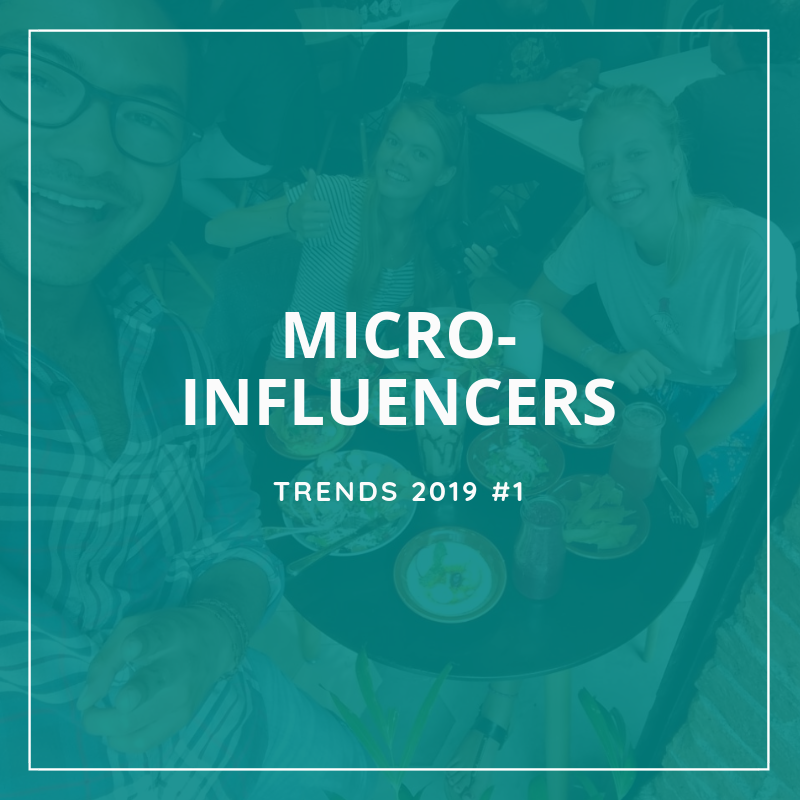 2019 trends - Micro-Influencers for hotels, restaurants