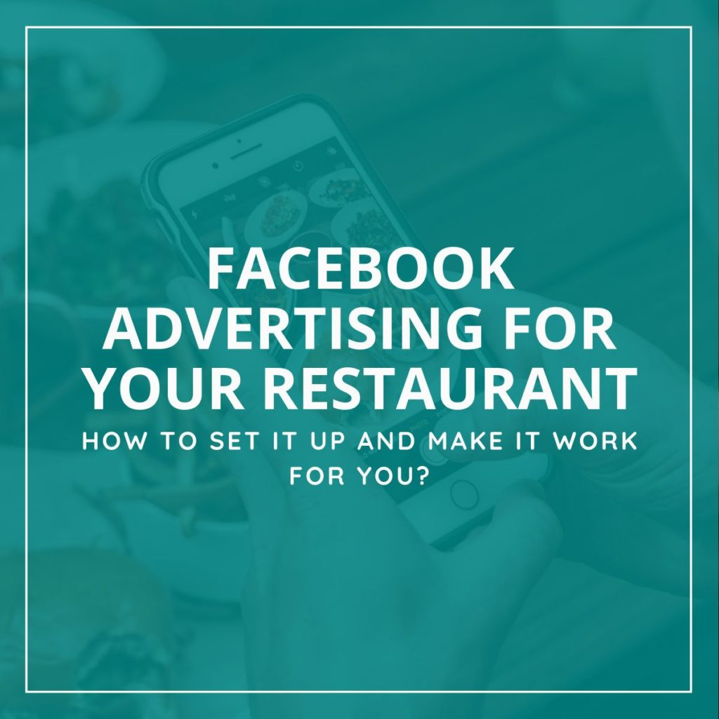 Facebook Ads For Restaurant Businesses