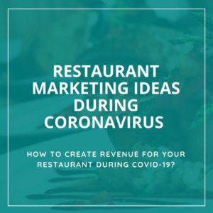 Restaurant Marketing during coronavirus