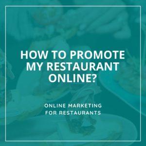 Restaurant Promotion - Online Restaurant Marketing